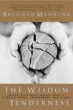 The Wisdom of Tenderness