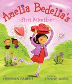 Amelia Bedelia's First Valentine Hardcover  by Herman Parish