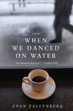 when-we-danced-on-water