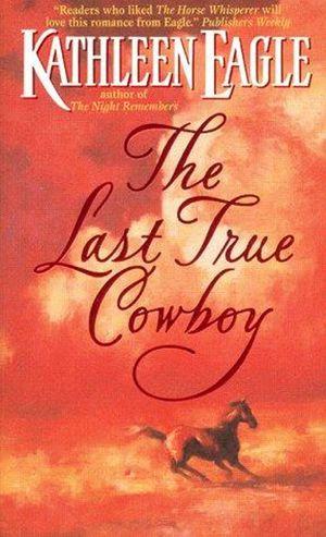 The Last True Cowboy book image