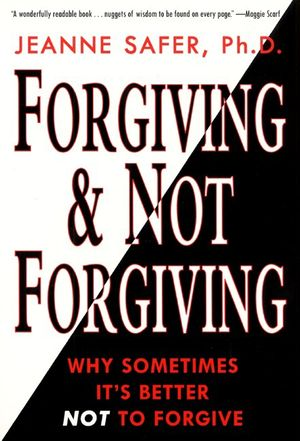 Forgiving and Not Forgiving book image
