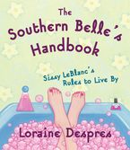 The Southern Belle's Handbook eBook  by Loraine Despres