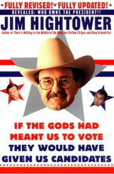 If the Gods Had Meant Us to Vote They Would Have Given Us Candidates