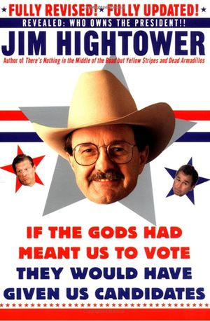 If the Gods Had Meant Us to Vote They Would Have Given Us Candidates book image