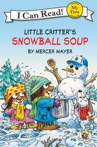 Little Critter: Snowball Soup
