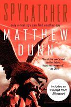 Spycatcher eBook  by Matthew Dunn