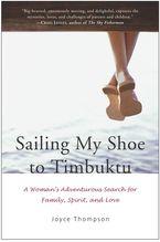 Sailing My Shoe to Timbuktu