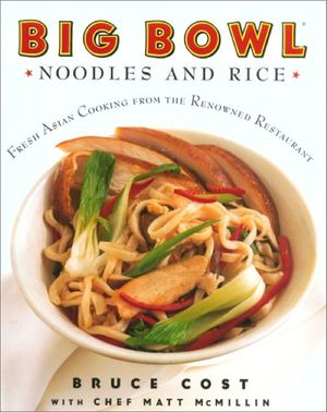 Big Bowl Noodles and Rice book image