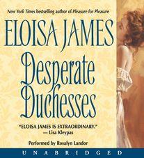 Desperate Duchesses Unabridged  WMA