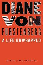 Diane von Furstenberg Hardcover  by Gioia Diliberto