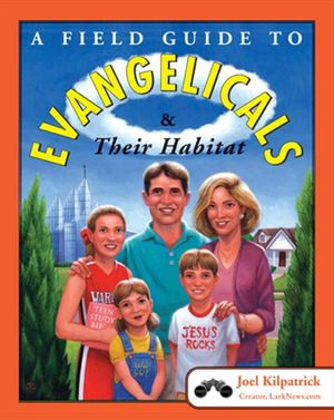 A Field Guide to Evangelicals and Their Habitat book image