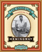 the-good-life-according-to-hemingway