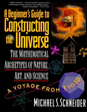 A Beginner's Guide to Constructing the Universe book image