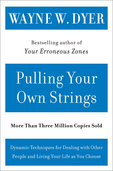 Pulling your own strings wayne w dyer e book read a sample enlarge book cover fandeluxe Choice Image