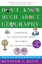 Don't Know Much About Geography Paperback  by Kenneth C. Davis