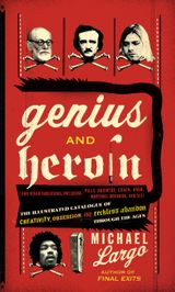 Genius and Heroin