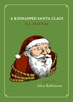 A Kidnapped Santa Claus eBook  by Alex Robinson