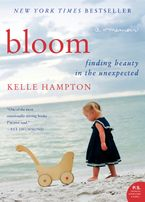 Bloom Paperback  by Kelle Hampton