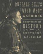 Buffalo Bill's Wild West Warriors