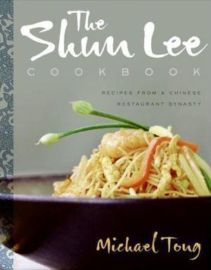 The Shun Lee Cookbook book image