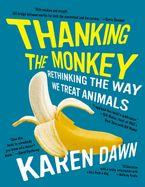 Thanking the Monkey eBook  by Karen Dawn
