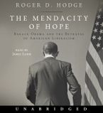 The Mendacity of Hope Downloadable audio file UBR by Roger D. Hodge
