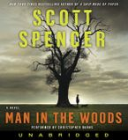 Man in the Woods Downloadable audio file UBR by Scott Spencer