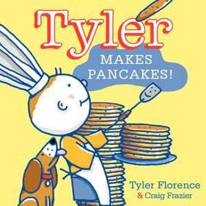 Tyler Makes Pancakes! book image