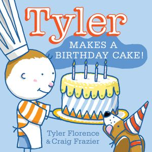 Tyler Makes a Birthday Cake! book image