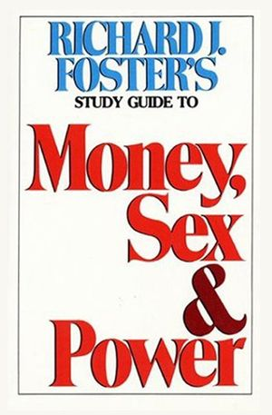 Money Sex and Power Study Guide book image