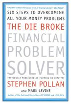 The Die Broke Financial Problem Solver eBook  by Stephen M. Pollan