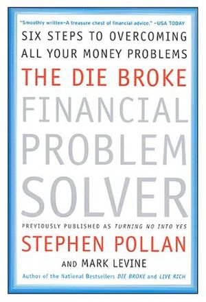The Die Broke Financial Problem Solver book image