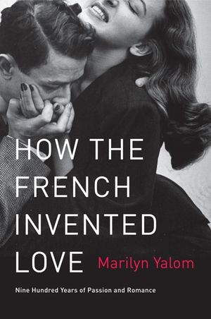 How the French Invented Love book image
