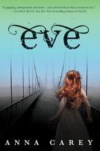 Eve Hardcover  by Anna Carey
