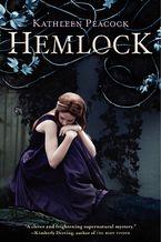 Hemlock Paperback  by Kathleen Peacock