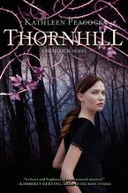 Thornhill Hardcover  by Kathleen Peacock