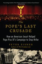 The Pope's Last Crusade Paperback  by Peter Eisner