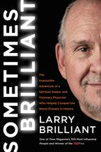 Sometimes Brilliant Hardcover  by Larry Brilliant