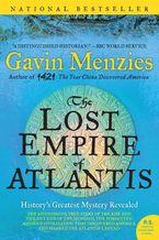 The Lost Empire of Atlantis Paperback  by Gavin Menzies