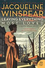 Leaving Everything Most Loved Paperback  by Jacqueline Winspear