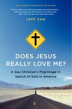 Does Jesus Really Love Me? Paperback  by Jeff Chu