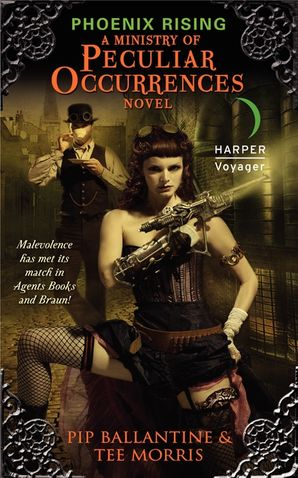 Phoenix Rising: A Ministry of Peculiar Occurrences Novel (Ministry of Peculiar Occurrences Series 1)