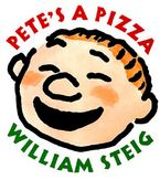 Pete's a Pizza Hardcover  by William Steig