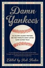 Damn Yankees Hardcover  by Rob Fleder