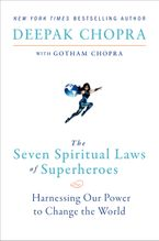 The Seven Spiritual Laws of Superheroes Paperback  by Deepak Chopra