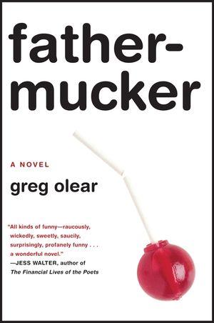 Fathermucker book image