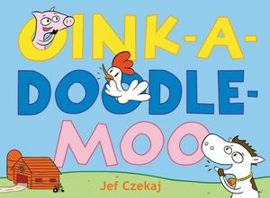 Oink-a-Doodle-Moo book image