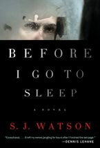 Before I Go To Sleep Hardcover  by S. J. Watson