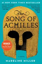 The Song of Achilles Paperback  by Madeline Miller