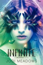 Infinite Hardcover  by Jodi Meadows